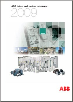 Abb s 2009 drives and motors catalogue highlights new for Abb electric motor catalogue